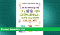 different   Learn and Apply Pocketbook: Top 200 Drugs, Controlled Drugs, Medical Abbreviations In