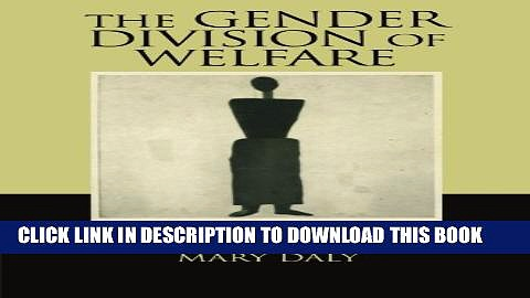 [PDF] The Gender Division of Welfare: The Impact of the British and German Welfare States Full