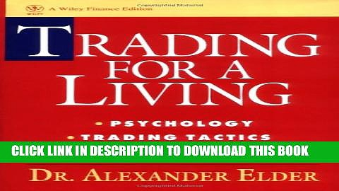 [PDF] Trading for a Living: Psychology, Trading Tactics, Money Management Full Collection