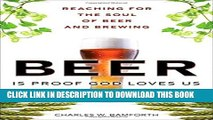 [PDF] Beer Is Proof God Loves Us: Reaching for the Soul of Beer and Brewing Popular Online