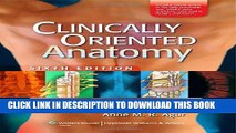 New Book Clinically Oriented Anatomy, 6th Edition