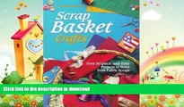 READ  Scrap Basket Crafts: Over 50 Quick and Easy Projects to Make from Fabric Scraps (A Rodale