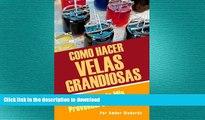 FAVORITE BOOK  Como Hacer Velas Grandiosas: Revelando Mis Proveedores Favoritos (Spanish