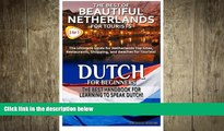 READ book  The Best of Beautiful Netherlands for Tourists   Dutch for Beginners (Travel Guide Box
