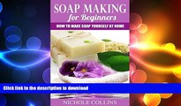 READ  Soap Making for Beginners: How to Make Soap Yourself at Home  BOOK ONLINE