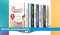 READ BOOK  Beauty Products Box Set (10 in 1): DIY Lotion, Scrubs, Lip Balms, Deodorants and