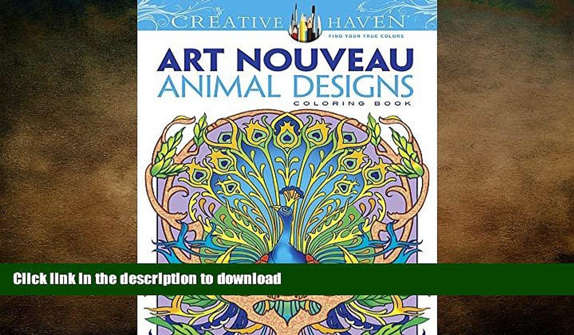 - READ BOOK Dover Creative Haven Art Nouveau Animal Designs Coloring