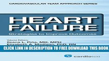 New Book Heart Failure: Strategies to Improve Outcomes: 1 (The Cardiovascular Team Approach Series)