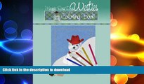 GET PDF  Maggie Ross Dogs WESTIE Coloring Book: Wonderful Dog Art for You to Color (Maggie Ross