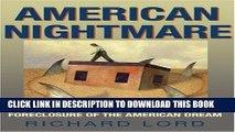[PDF] American Nightmare: Predatory Lending and the Foreclosure of the American Dream Full