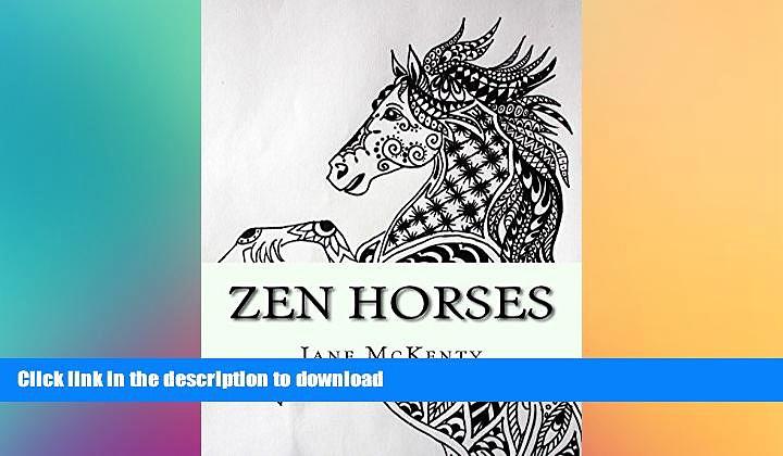 READ  Zen Horses: Drawing Amazing  Zen Doodle Horses! (Zen Doodle Art) (Volume 5)  BOOK ONLINE