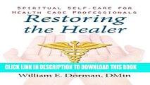[PDF] Restoring the Healer: Spiritual Self-Care for Health Care Professionals (Spirituality and