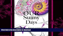 READ  Our Sunny Days: First Sunny Days  PDF ONLINE