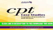 New Book CPT Case Studies: Examples of Procedures and Services