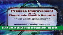 [PDF] Process Improvement with Electronic Health Records: A Stepwise Approach to Workflow and