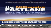 [PDF] The Millionaire Fastlane: Crack the Code to Wealth and Live Rich for a Lifetime. Full
