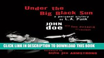 [PDF] Under the Big Black Sun: A Personal History of L.A. Punk Full Colection