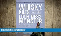 Free [PDF] Downlaod  Whisky, Kilts, and the Loch Ness Monster: Traveling through Scotland with