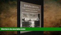 EBOOK ONLINE  ESPANA OCULTA Public Celebrations in Spain, 1974-1989 (Spanish Edition)  DOWNLOAD