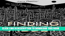 [PDF] Finding Abbey: The Search for Edward Abbey and His Hidden Desert Grave Full Online