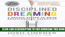 Collection Book Disciplined Dreaming: A Proven System to Drive Breakthrough Creativity