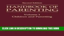 [New] Handbook of Parenting: Volume I: Children and Parenting (Volume 1) Exclusive Full Ebook