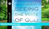 Big Deals  Seeing the Voice of God: What God Is Telling You through Dreams and Visions  Free Full