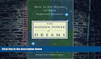 Big Deals  The Hidden Power of Dreams: How to Use Dreams on Your Spiritual Journey  Free Full Read