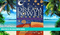 Big Deals  The Dream Power Journal: A System for Organizing Your Dreams to Enhance Your Life  Free