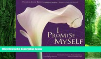 Must Have PDF  I Promise Myself: Making a Commitment to Yourself and Your Dreams  Best Seller