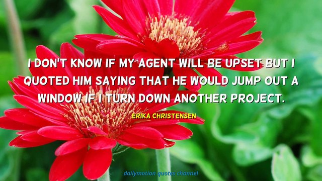 Erika Christensen Quotes