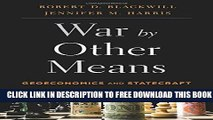 New Book War by Other Means: Geoeconomics and Statecraft