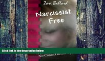 Big Deals  Narcissist Free: A Survival Guide for the No-Contact Break-Up  Best Seller Books Most