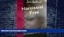 Big Deals  Narcissist Free: A Survival Guide for the No-Contact Break-Up  Best Seller Books Best