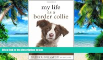 Big Deals  My Life As a Border Collie: Freedom from Codependency  Best Seller Books Most Wanted