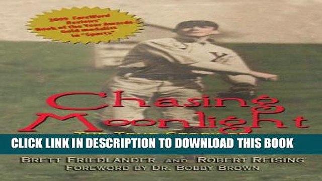 [PDF] Chasing Moonlight: The True Story of Field of Dreams  Doc Graham Full Online