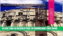 [New] Corso d italiano per stranieri. Leo A2: Italian for beginners (Italian Edition) Exclusive