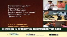 [Read PDF] Preparing for Success in Healthcare Information and Management Systems: The CPHIMS