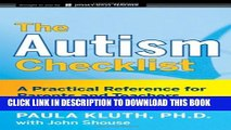 Collection Book The Autism Checklist: A Practical Reference for Parents and Teachers