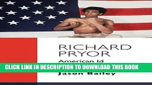 [PDF] Richard Pryor: American Id Popular Online