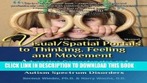 New Book Visual/Spatial Portals to Thinking, Feeling and Movement: Advancing Competencies and