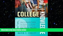 different   College Knowledge: What It Really Takes for Students to Succeed and What We Can Do to