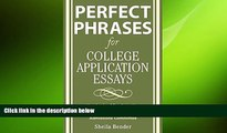 behold  Perfect Phrases for College Application Essays (Perfect Phrases Series)