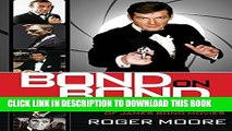 [PDF] Bond On Bond: Reflections On 50 Years Of James Bond Movies Popular Colection