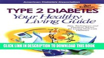 Collection Book Type 2 Diabetes Your Healthy Living Guide - 3rd Edition
