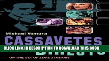 [PDF] Cassavetes Directs: John Cassavetes and the Making of Love Streams Popular Online