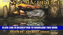 [PDF] Wolverine: Origins Vol.1 - Born in Blood: Origins - Born in Blood: V.1 (Wolverine - Origins