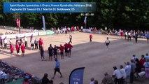 Quarts de finale, Sport Boules, France Quadrettes Vétérans, Cluses 2016