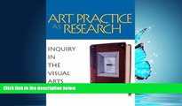 Online eBook Art Practice as Research: Inquiry in the Visual Arts