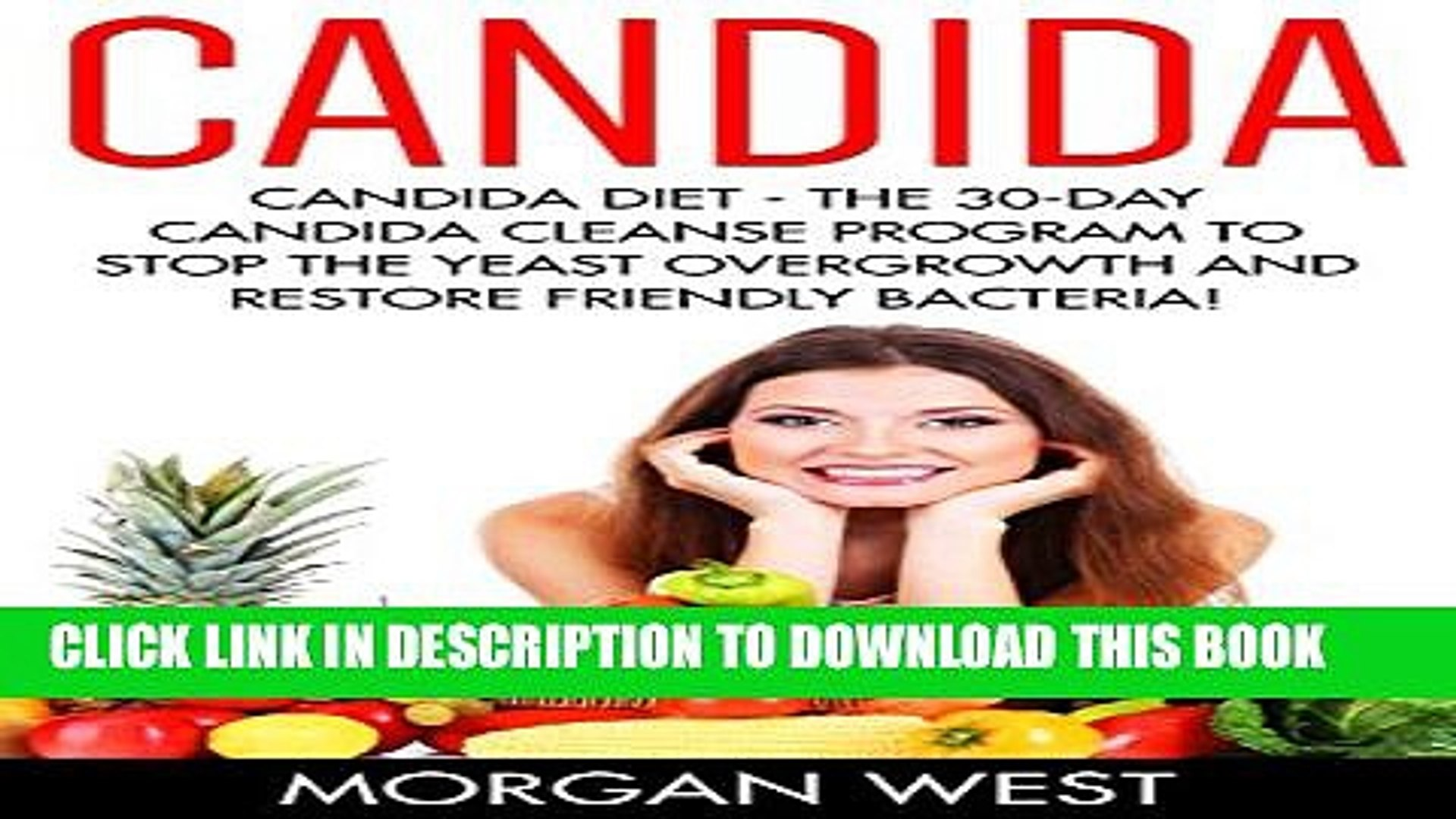 New Book Candida: Candida Diet - The 30-Day Candida Cleanse Program To Stop  The Yeast Overgrowth
